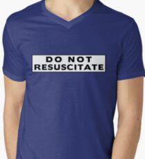 Do Not Resuscitate Men's V-Neck T-Shirt
