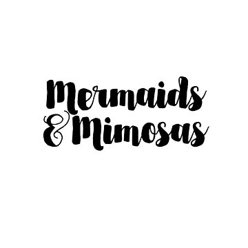 Mermaids and Mimosas by ozmarei
