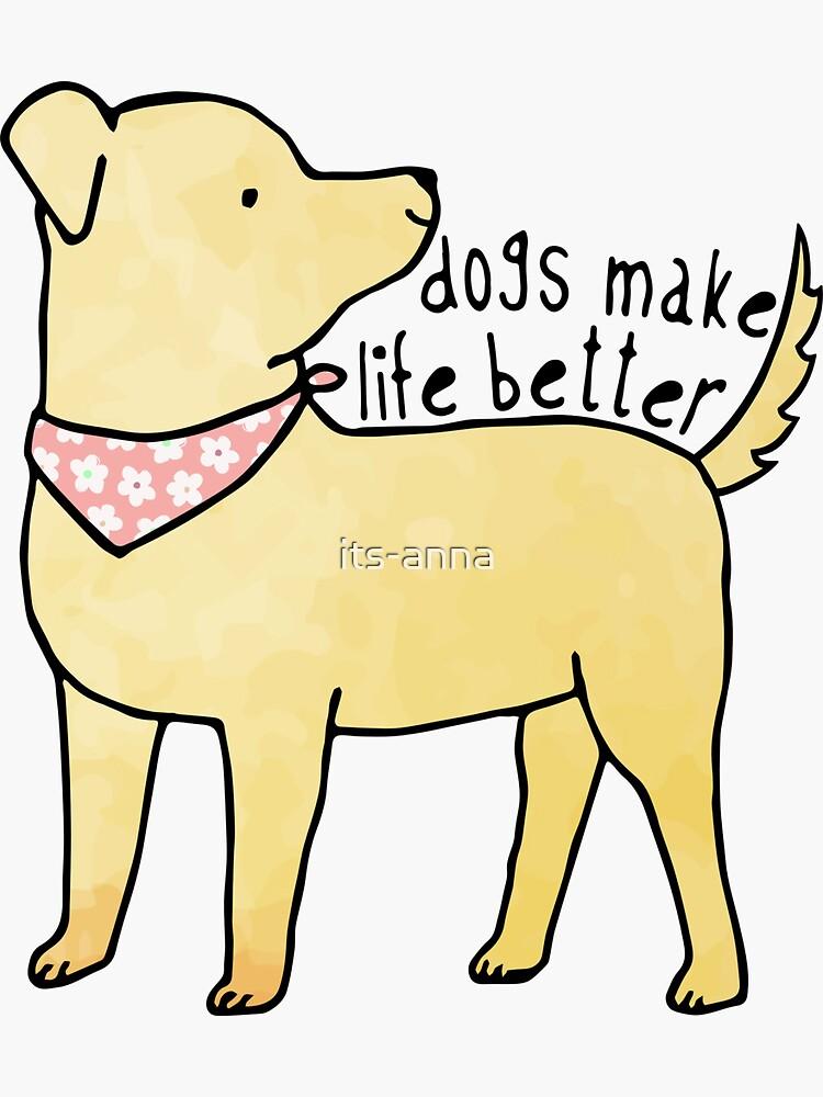 Hunde machen das Leben besser (pink) von its-anna