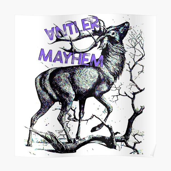 Antler Mayhem Deer Poster