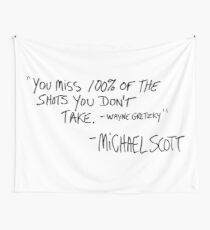 You Miss 100% of the Shots You Don't Take (Variant) Wall Tapestry