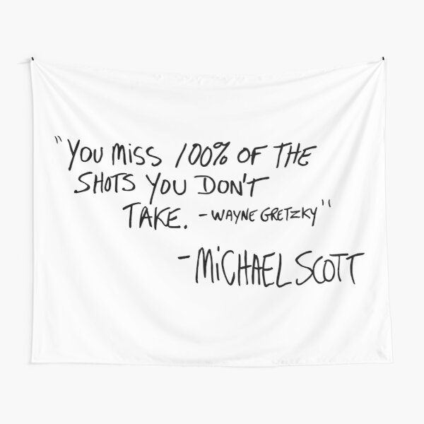 You Miss 100% of the Shots You Don't Take (Variant) Tapestry