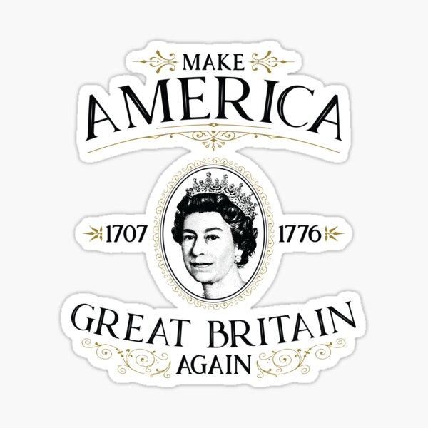 Make America Great Britain Again Sticker