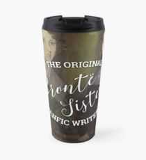 The Bronte Sisters - The Original Fanfic Writers Travel Mug