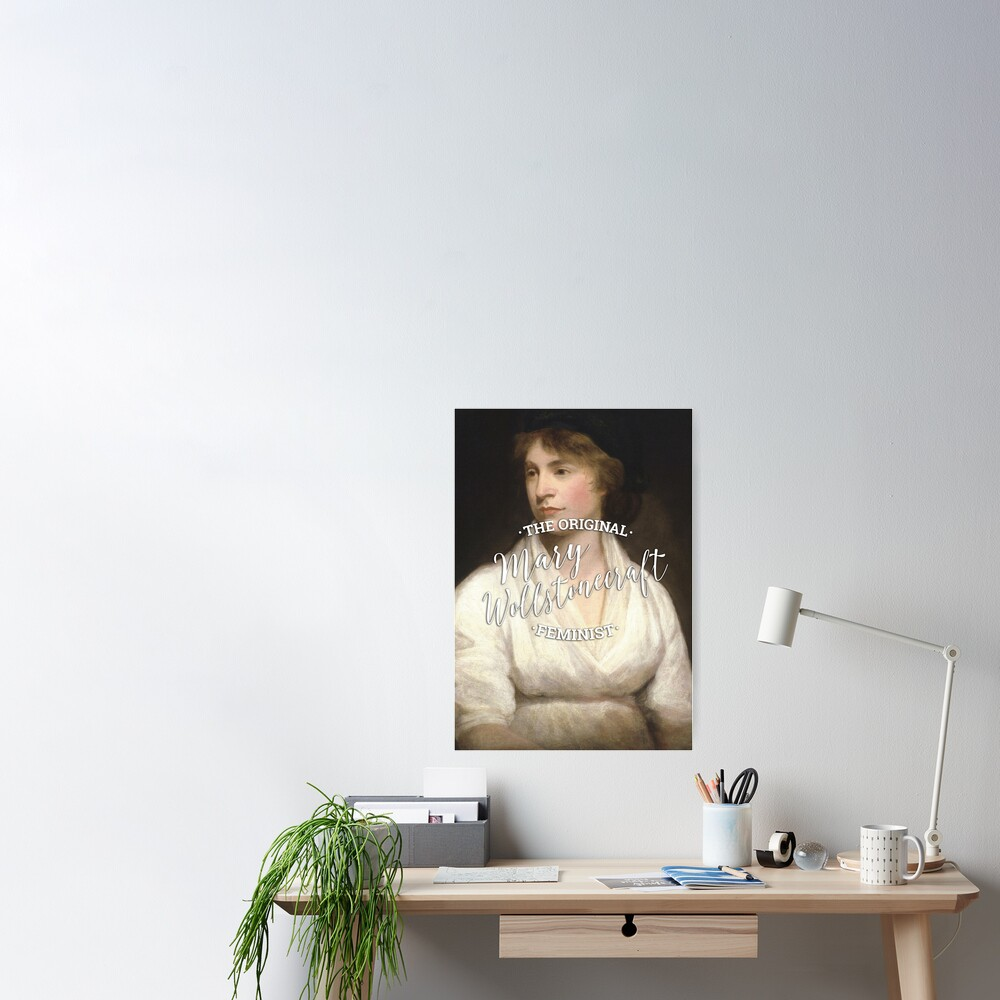 Mary Wollstonecraft - The Original Feminist Poster