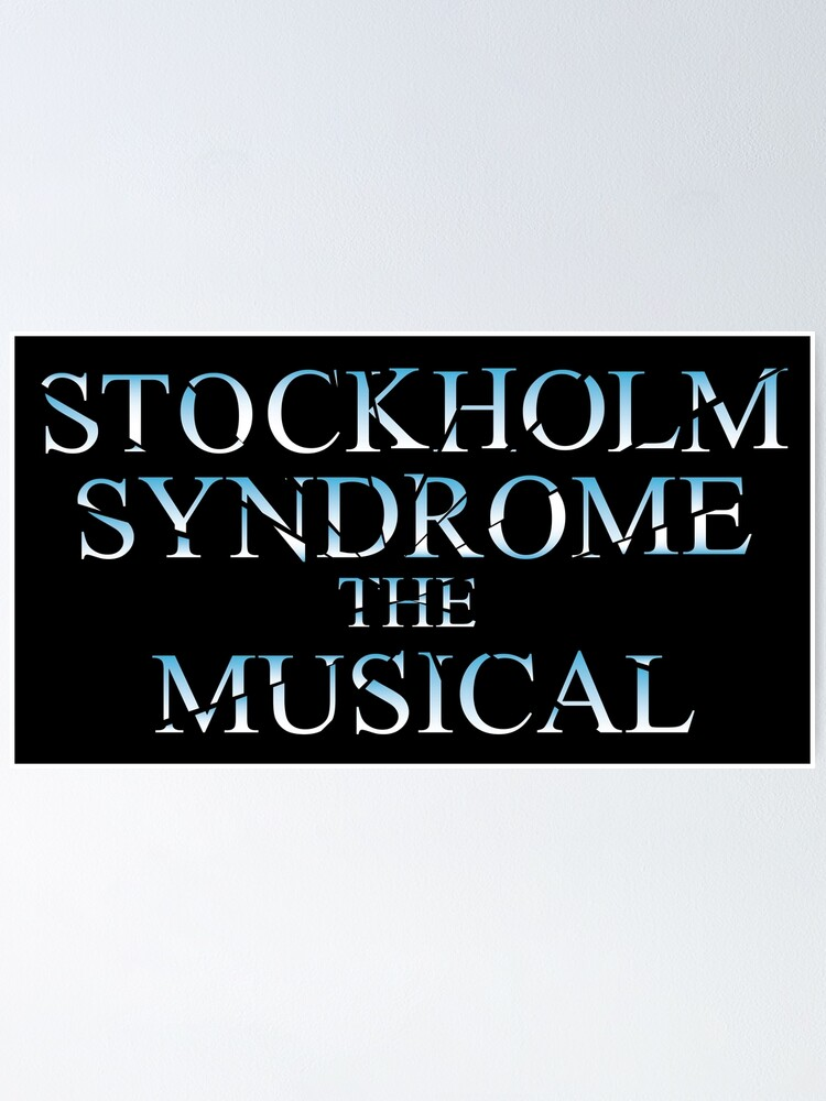 Alternate view of Stockholm Syndrome The Musical Poster