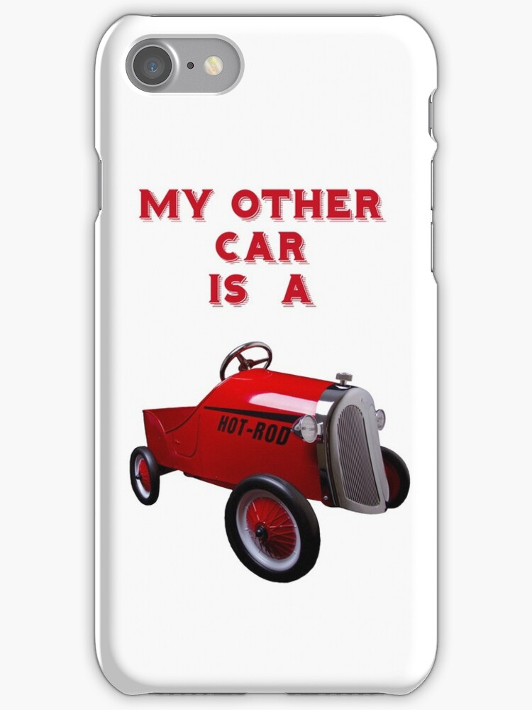 My Other Car Is A  Hot Rod (on white) - iPhone Case by Bryan Freeman