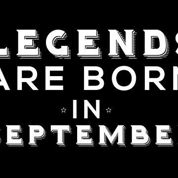 Legends are born in September by krishnesh