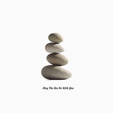 may the zen be with you 2 by ViviennePoet