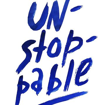 Unstoppable -  watercolor lettering by syrykh