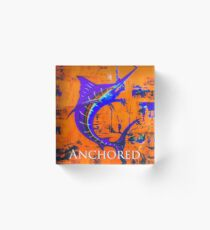 Anchored by fin  Acrylic Block