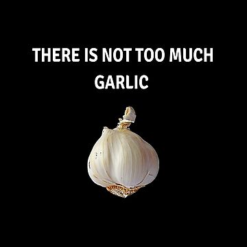 There is not too much garlic by mp97979972