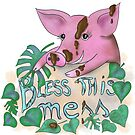 Bless this mess muddy pig quote by Andreea Dumez