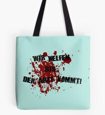 We help until the doctor comes Tote Bag