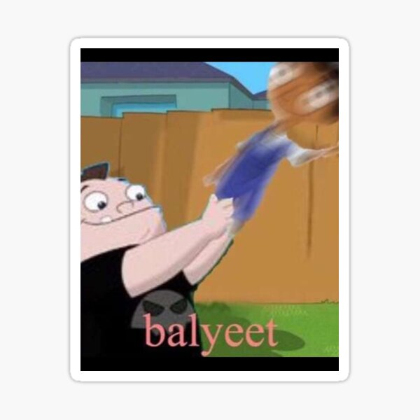 BALLYEET MEME Sticker