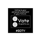 GOTV – It's Your Future by Redesign Your  Thinking LLC