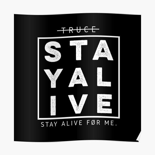 STAY ALIVE Twenty One Pilots Poster