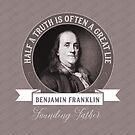 Benjamin Franklin Quote by AntiqueImages