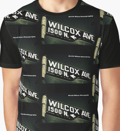 Wilcox Avenue2 Hollywood CA by Mistah Wilson Photography Graphic T-Shirt