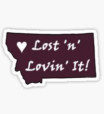 Montana Lost 'n' Lovin' It! Sticker - Burgundy Sticker