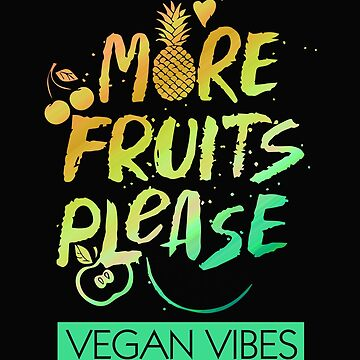 Vegan Vibes Fruit Tee by SoulProducts