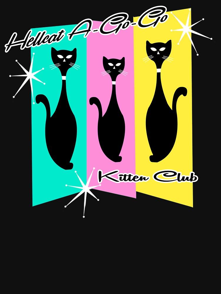 Hellcat A-Go-Go Kitten Club by Hellcatagogo