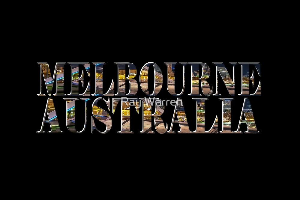 Melbourne Australia (on black) by Ray Warren