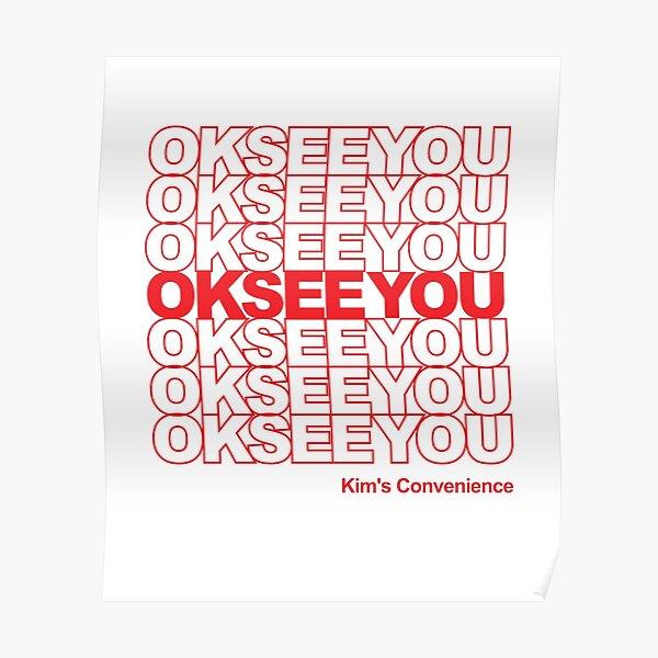 OKSEEYOU - Funny Kim's Convenience Saying Poster
