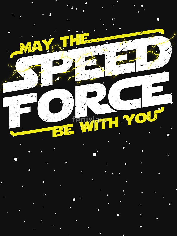 May The Speed Force Be With You | Unisex T-Shirt