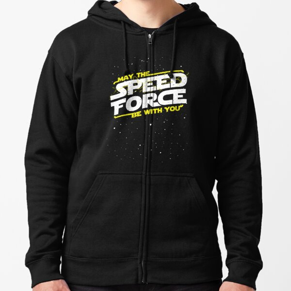 May The Speed Force Be With You Zipped Hoodie