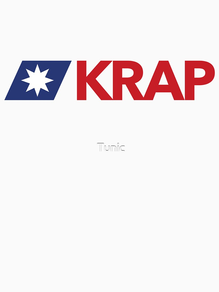 KRAP - Katter's Racist Authoritarian Party by Tunic