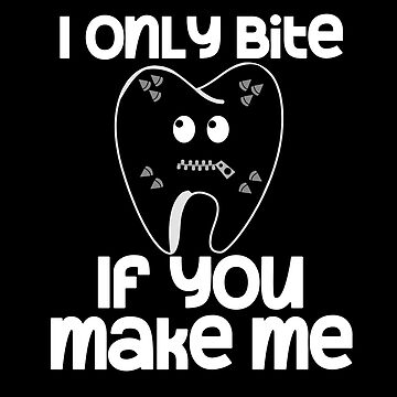 I Only Bite If You Make Me Gimp Tooth by wrestletoys
