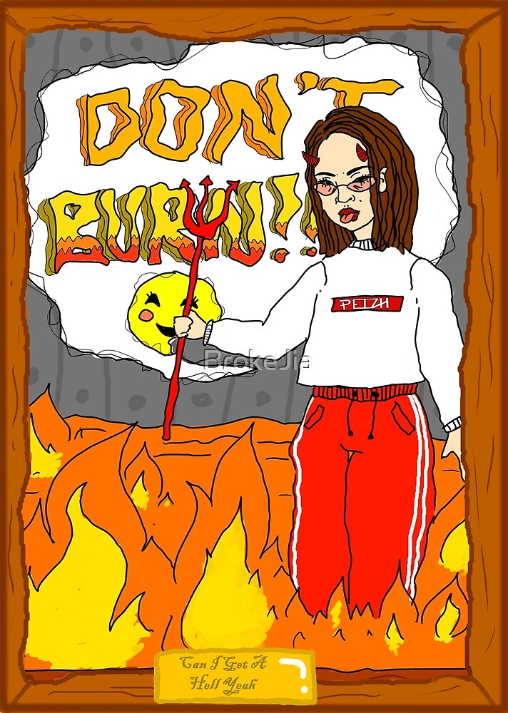 Don't Burn By Jia Lee by BrokeJia