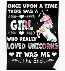Once Upon A Time There Was A Girl Who Really Loved Unicorns Poster