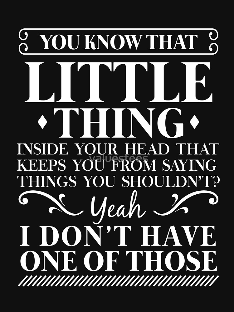 You know that little thing by valuestees
