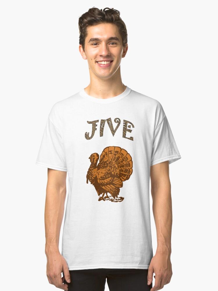 Thanksgiving Jive Turkey Classic T-Shirt Front