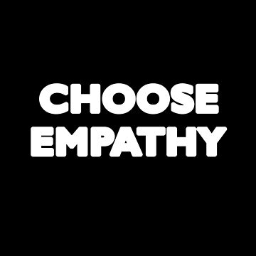Choose Empathy, Selena Gomez Style by Grampus