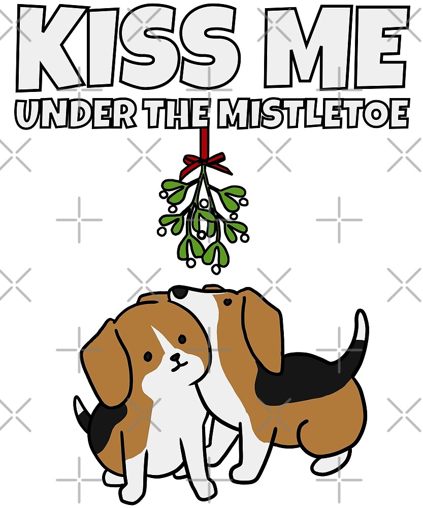 Funny Beagle Kiss Me Under The Mistletoe Christmas by ilovepaws