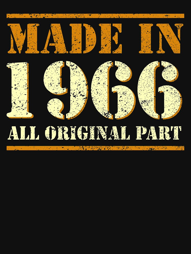 52th Birthday Gifts Made 1966 All Original Parts T-Shirts by Nonatee