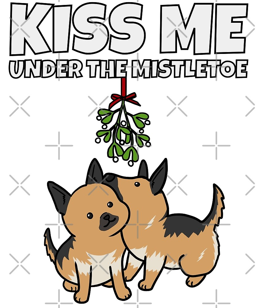 Funny German Shepherd Kiss Me Under The Mistletoe Christmas by ilovepaws