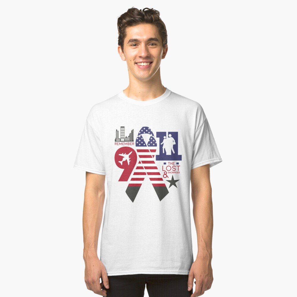 Remember the Lost 9 11 Classic T-Shirt Front