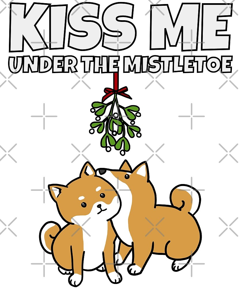 Funny Shiba Inu Kiss Me Under The Mistletoe Christmas by ilovepaws