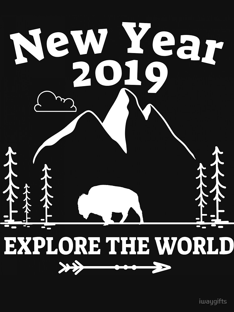 New Year 2019 Explorer The World by iwaygifts