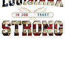 In Gott vertrauen wir Louisiana-starkem ehrfürchtigem Entwurfs-Geschenk US-Flagge von djpraxis