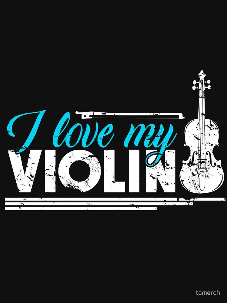 I love my violin violin musician gift by tamerch