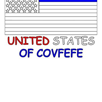 United States Of Covfefe by artpirate