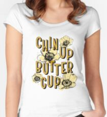 Chin Up Butter Cup Fitted Scoop T-Shirt