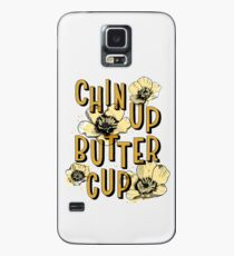 Chin Up Butter Cup Case/Skin for Samsung Galaxy