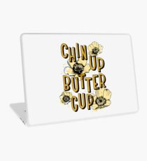 Chin Up Butter Cup Laptop Skin