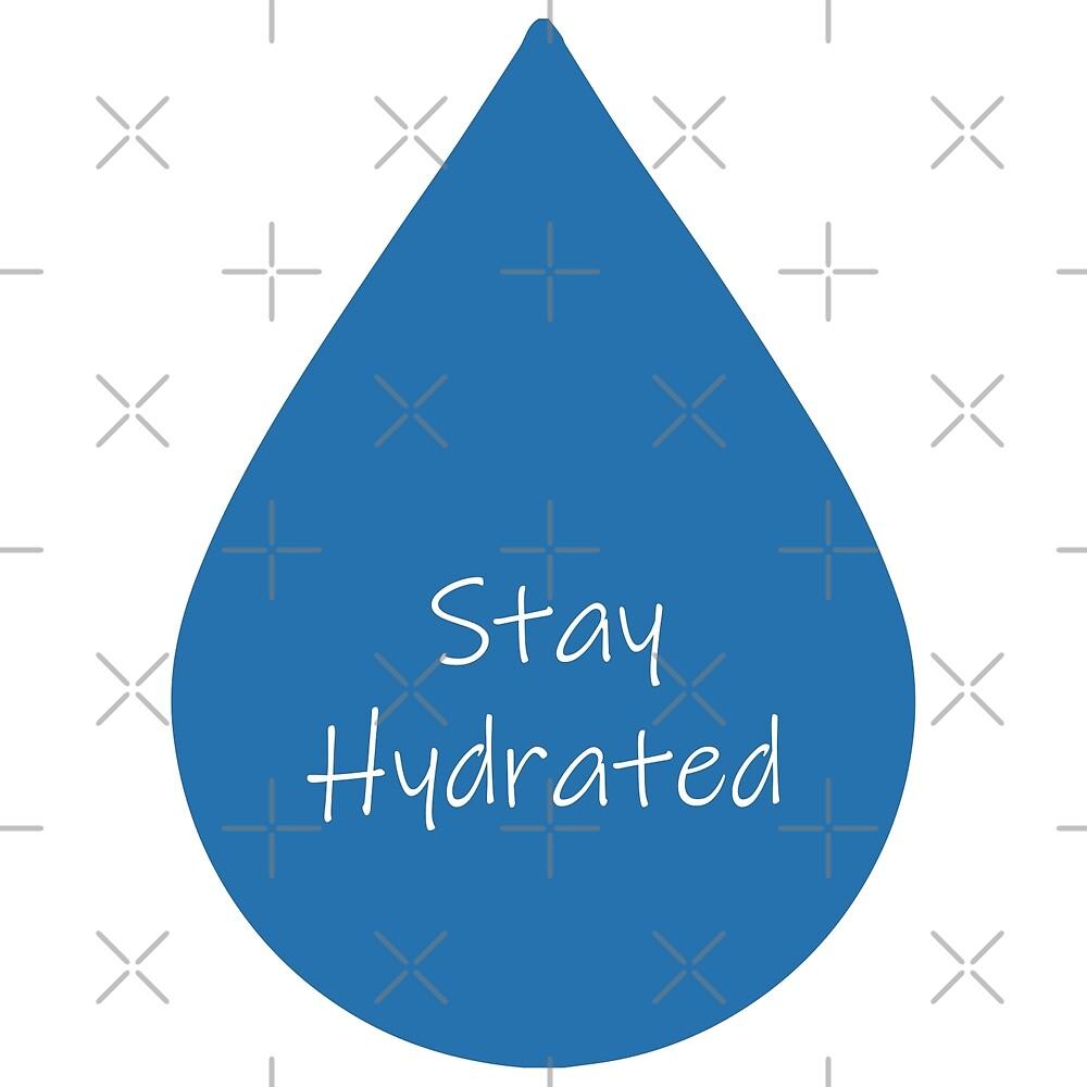 Stay Hydrated  by janewwu